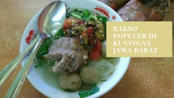 bakso populer di Kuningan Jawa Barat