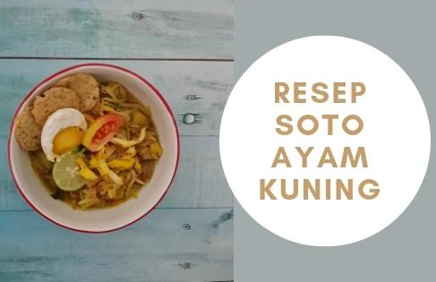 resep soto ayam kuning untuk buka puasa