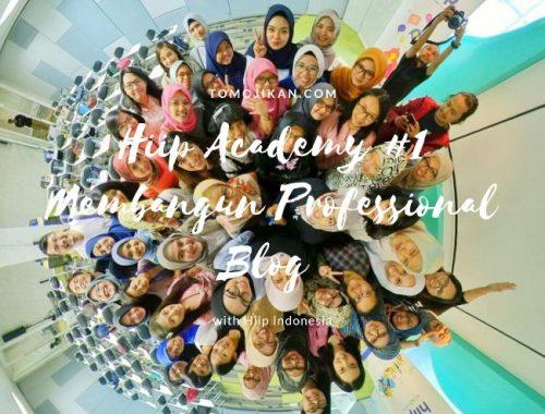 hiip academy 1 membangun profesional blog