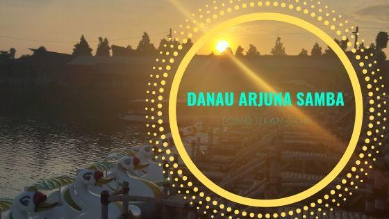 menikmati senja di danau arjuna samba