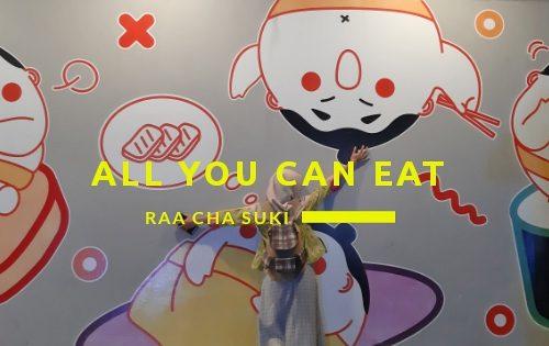 all you can eat raa cha suki yang super nikmat