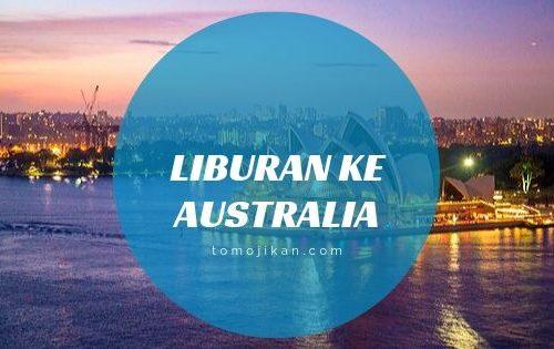 liburan ke australia