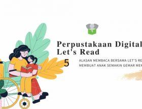 perpustakaan digital let's read membuat anak gemar membaca