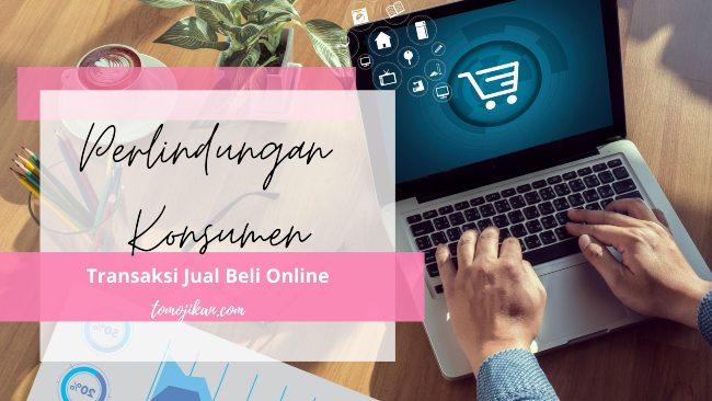 perlindungan transaksi jual beli online