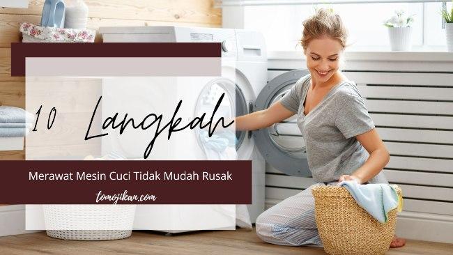 tips merawat mesin cuci