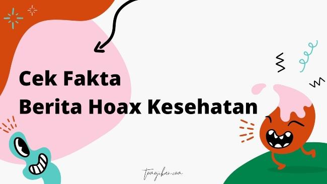 berita hoax kesehatan covid