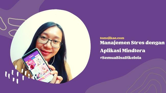 manajemen stres dengan aplikasi mindtera