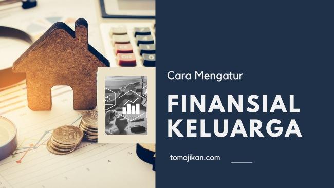 cara mengatur finansial keluarga